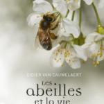 livre de Didier Van Cauwelaert, les abeilles et la vie